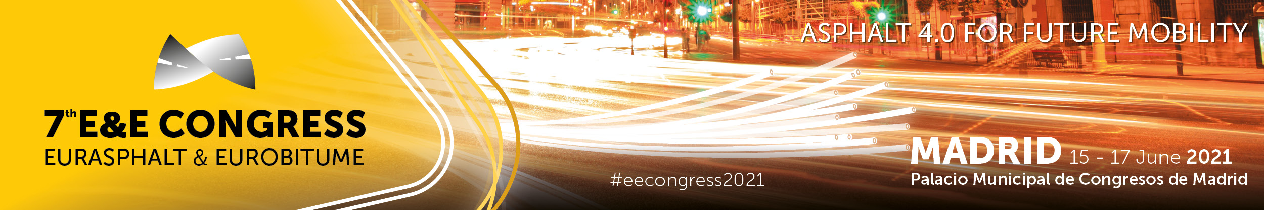 7th E&E Congress EUROASPHALT & EUROBITUME. 15-17 June 2022. Madrid Spain